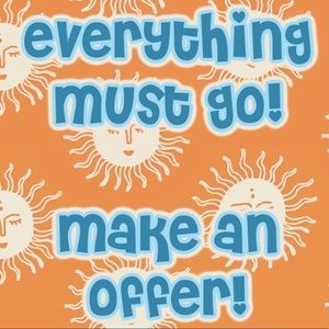 EVERYTHING MUST GO! MAKE AN OFFER!
